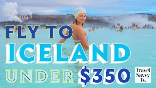 Fly to Iceland for Under $350