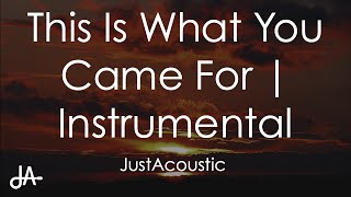 This Is What You Came For - Calvin Harris ft. Rihanna (Acoustic Instrumental)