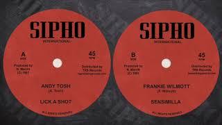 ANDY TOSH / FRANKIE WILMOTT - Lick A Shot / Sensimilla