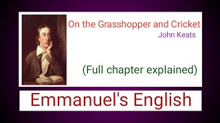 The Grasshopper And Cricket By John Keats(Explained In English)