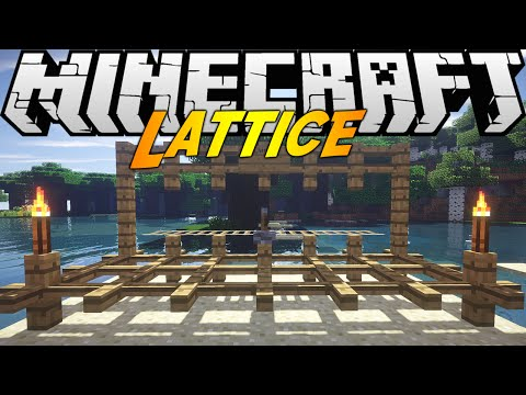 Minecraft Mods: LATTICE MOD (1.7.10)