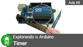 Download Youtube: Explorando o Arduino - Aula 8 - Timer