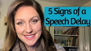 5 Signs of a Speech Delay | Speech Therapist Explains