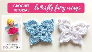 Crochet Butterfly Fairy Wings Appliqué || Easy Beginner DIY Tutorial + Free Crochet Doll Pattern