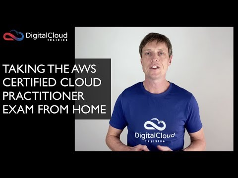 Taking the AWS Certified Cloud Practitioner Exam from Home ...