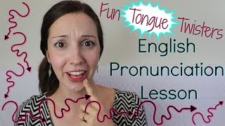 Tongue Twisters: English Pronunciation Lesson