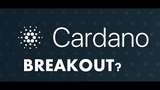 CARDANO (ADA)   ABOUT TO BREAKOUT?