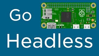 How To Setup Raspberry Pi Zero W For Headless