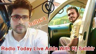 My Phone Live Adda With Rj Sabbir Hassan - Radio Today Fm - 89.60 . 9/11/2016