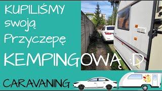 003 #HiszpanotekaCamp Kupiliśmy Przyczepę :) Zakup przyczepy kempingowej Vanlife LUNAR Caravan