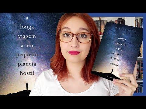 A Longa Viagem a um Pequeno Planeta Hostil (Becky Chambers)   Resenhando Sonhos