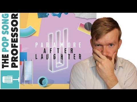 Paramore - After Laughter - EVERY SONG Explained & Album Review