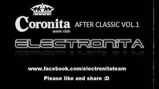 Coronita After Classic   Best Of 2007 2010     Electronita Team Mix (Ms. Witch Dawn)