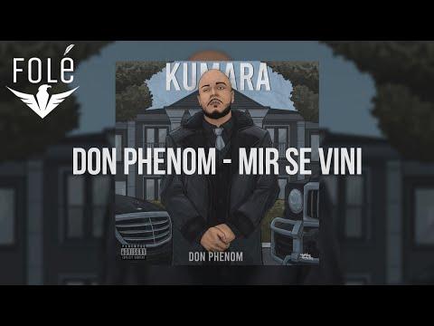 Don Phenom - Mir Se Vini