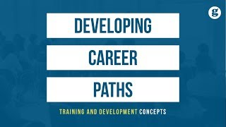 Developing Career Paths