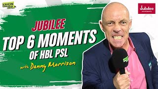 Top 6 Moments of HBL PSL with Danny Morrison - Jubilee Super Over