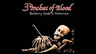 3 Inches Of Blood - Battlecry Under a Wintersun (2002)