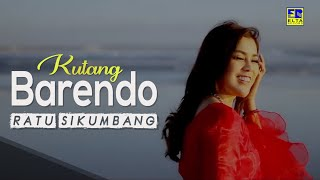 Download lagu Ratu Sikumbang Kutang Barendo Mp3