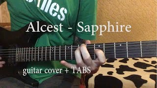 ALCEST - SAPPHIRE (GUITAR COVER) + TABS
