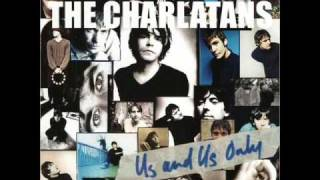 THE CHARLATANS - A house is not a home