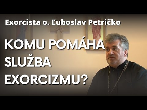 Exorcista o. Ľuboslav Petričko: Čo je exorcizmus a v čom spočíva práca exorcistu?