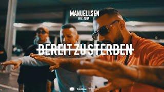 MANUELLSEN Feat. ZUNA   BEREIT ZU STERBEN #KMNSTREET VOL. 4