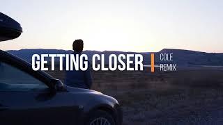 Justin Jesso   Getting Closer [Cole Remix]