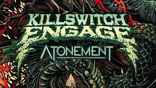Killswitch Engage   Unleashed [Official Visualizer]