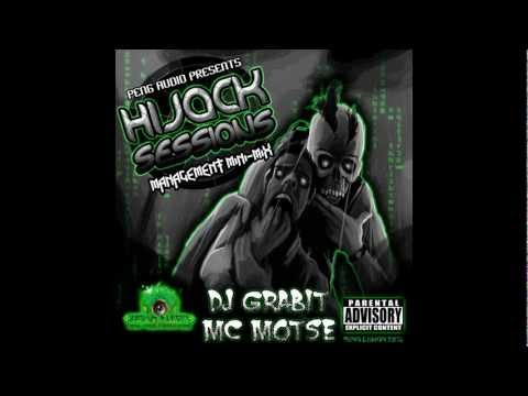 Peng Audio Presents  DJ Grabit & MC Motse - Hijack Sessions Management Mini-Mix -FREE DOWNLOAD