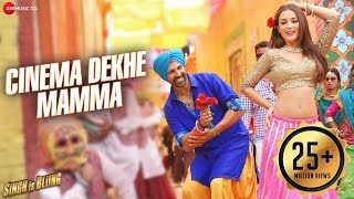 Cinema Dekhe Mamma - Song Video - Singh Is Bliing