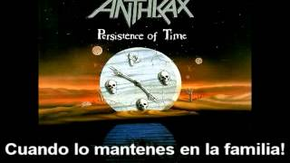Anthrax - Keep it in the Family (Subtitulos Español)