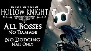 Hollow Knight - All Bosses & True Ending【No Damage, Nail Arts, Magic & Movement Abilities】