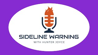 Sideline Warning | September 13th, 2019