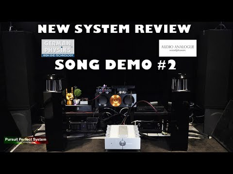 #HiFi Review German Physiks Unlimited Speakers Audio Analogue Maestro Anniversary Amp Song Demo #2