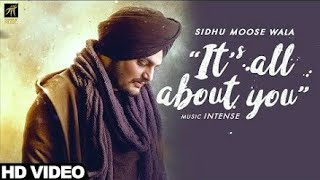 Its All About You Sidhu Moose Wala Video Song| Sidhu Moose Wala - Its All About You|trending punjabi