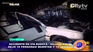 preview picture of video 'Citytv: Accidente en vía Bogotá  - Villavicencio dejó 10 personas muertas y 15 heridas'