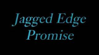 Jagged Edge   Promise Lyrics