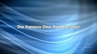 Famous One - LYRICS for Worship