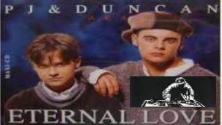 PJ AND DUNCAN + ETERNAL LOVE ( REMIX ) HQ
