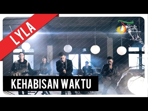 Lyla - Kehabisan Waktu | Official Video Clip