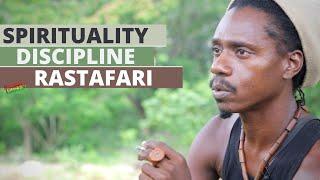 Spirituality, Discipline, and Healthy Lifestyle : Rastafari Teachings