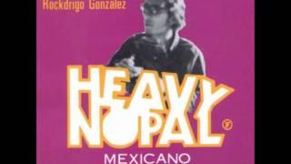 """Video thumbnail of """"HEAVY NOPAL*NO TENGO TIEMPO(DE CAMBIAR MI VIDA)"""""""