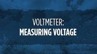 Voltmeter: Measuring Voltage