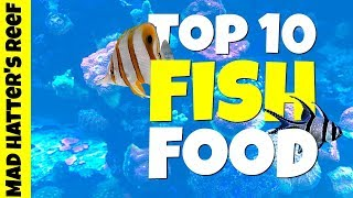 Top 10 Foods for Your Fish and Corals