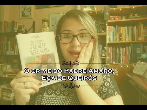 O CRIME DO PADRE AMARO, de Eça de Queirós