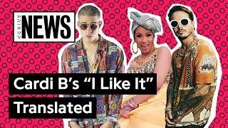 """Spanish Verses On Cardi B's """"i Like It"""" Translated  Genius News"""