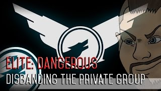 Elite: Dangerous - Disbanding the ChaosWulff Private Group