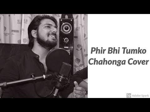 Phir bhi tumko chahunga cover