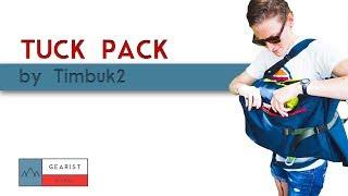 TIMBUK2 TUCK PACK REVIEW | Gearist Reviews