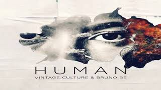 Vintage Culture  Bruno Be - Human (Club Mix)